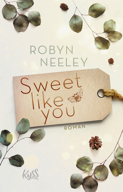 Sweet like you von Moreno,  Ulrike, Neeley,  Robyn