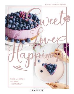 Sweet Love & Happiness von Herzfeld,  Joelle, Herzfeld,  Manuela