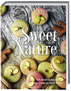 Sweet Nature von Hovland,  Marit