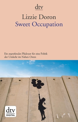 Sweet Occupation von Doron,  Lizzie, Pressler,  Mirjam