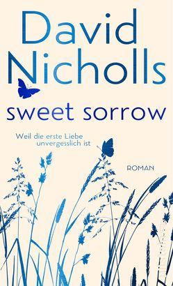 Sweet Sorrow von Jakob,  Simone, Nicholls,  David
