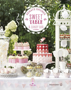 Sweet Table & Candy Bar von Gruber,  Renate
