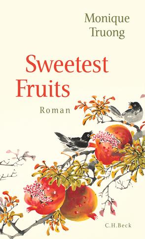 Sweetest Fruits von Truong,  Monique, Wenner,  Claudia