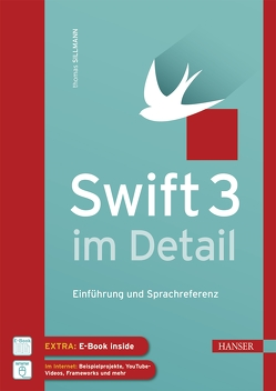 Swift 3 im Detail von Sillmann,  Thomas