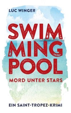 Swimmingpool von Winger,  Luc