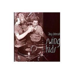 Swing Kids von Ueberall,  Jörg