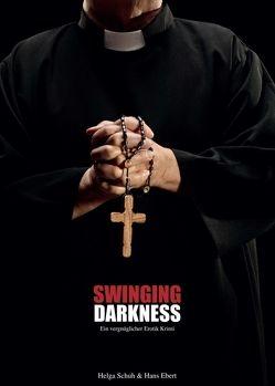 Swinging Darkness von Ebert,  Hans, Schuh,  Helga