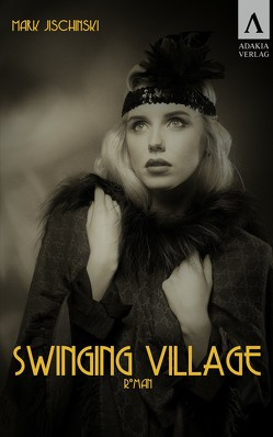 Swinging Village von Jischinski,  Mark