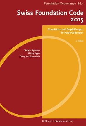 Swiss Foundation Code 2015 D von Egger,  Philipp, Sprecher,  Thomas, von Schnurbein,  Georg