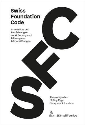 Swiss Foundation Code 2021 von Egger,  Philipp, Sprecher,  Thomas, von Schnurbein,  Georg