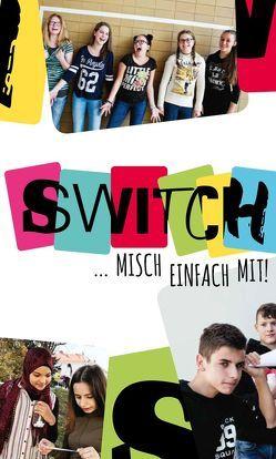 SWITCH – Misch einfach mit von Kury,  Astrid, Schrammel-Leber,  Barbara