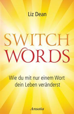 Switchwords von Dean,  Liz, Krätzer,  Anita