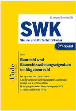 SWK-Spezial Baurecht und Baurechtswohnungseigentum im Abgabenrecht von Beiser,  Reinhold