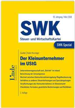 SWK-Spezial Der Kleinunternehmer im UStG von Gaedke,  Gerhard, Huber-Wurzinger,  Edith