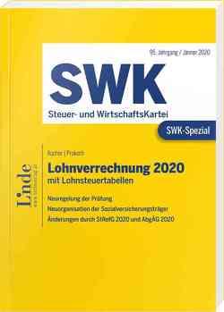 SWK-Spezial Lohnverrechnung 2020 von Müller,  Eduard