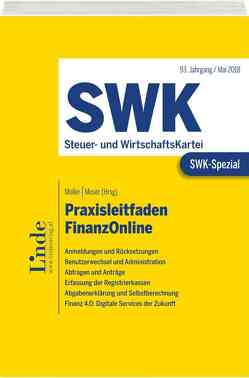 SWK-Spezial Praxisleitfaden FinanzOnline von Moser,  Sieglinde, Müller,  Eduard