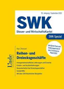 SWK-Spezial Reihen- und Dreiecksgeschäfte von Mayr,  Mario, Weinzierl,  Christine
