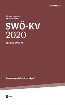 SWÖ-KV 2020 von Löschnigg,  Günther, Resch,  Reinhard