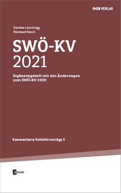 SWÖ-KV 2021 von Löschnigg,  Günther, Resch,  Reinhard