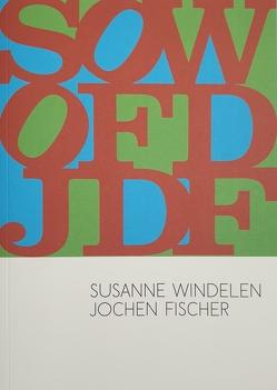 SWOFDJF von Fischer,  Jochen, Wagner,  Thomas, Windelen,  Susanne