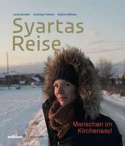 Syartas Reise von Böhlau,  Sabine, Gorelik,  Lena, Tobias,  Andreas