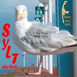 Sylt ohne Worte von Sültz,  Renate, Sültz,  Uwe H.