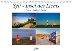 Sylt – Insel des Lichts (Tischkalender 2019 DIN A5 quer) von derBecke
