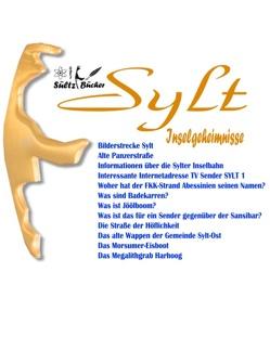 SYLT – Inselgeheimnisse von Sültz,  Renate, Sültz,  Uwe H.