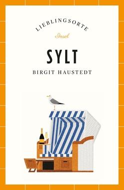 Sylt – Lieblingsorte von Haustedt,  Birgit
