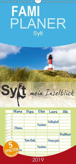 Sylt mein Inselblick – Familienplaner hoch (Wandkalender 2019 , 21 cm x 45 cm, hoch) von Dreegmeyer,  Andrea