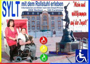 """Sylt – mit dem Rollstuhl erleben – """"Moin und herzlich willkommen!"""" von Sültz,  Renate, Sültz,  Uwe H."""