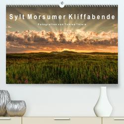 Sylt Morsumer Kliffabende Fotografien von Tobias Thiele (Premium, hochwertiger DIN A2 Wandkalender 2021, Kunstdruck in Hochglanz) von Thiele,  Tobias