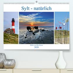 Sylt – natürlich (Premium, hochwertiger DIN A2 Wandkalender 2020, Kunstdruck in Hochglanz) von Krone,  Elke