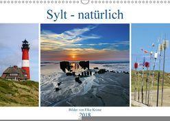 Sylt – natürlich (Wandkalender 2018 DIN A3 quer) von Krone,  Elke