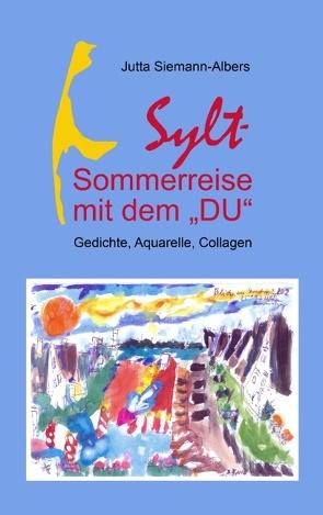 """Sylt – Sommerreise mit dem """"DU"""" von Siemann-Albers,  Jutta"""