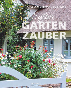 Sylter Gartenzauber von Wöhrmann-Repenning,  Angela