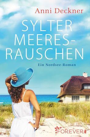 Sylter Meeresrauschen von Deckner,  Anni