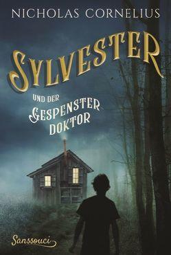Sylvester und der Gespensterdoktor von Cornelius,  Nicholas