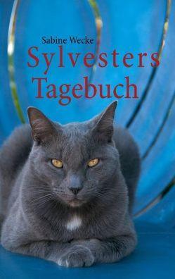 Sylvesters Tagebuch von Wecke,  Sabine