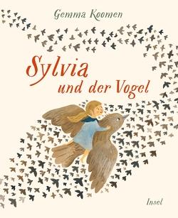 Sylvia und der Vogel von Koomen,  Gemma, Tichy,  Martina