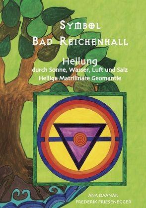 Symbol Bad Reichenhall von Daanan,  Ana, Friesenegger,  Frederik