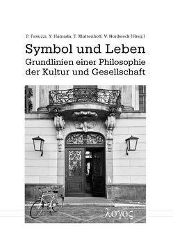 Symbol und Leben von Favuzzi,  Pellegrino, Hamada,  Yosuke, Klattenhoff,  Timo, Nordsieck,  Viola
