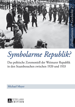 Symbolarme Republik? von Meyer,  Michael