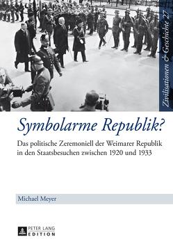 Symbolarme Republik? von Meyer,  Michael