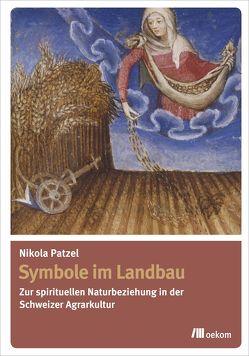 Symbole Im Landbau von Patzel,  Nikola