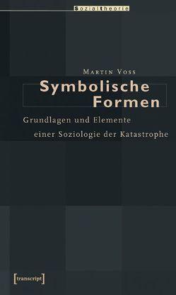 Symbolische Formen von Voss,  Martin