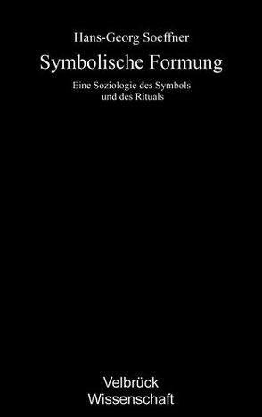 Symbolische Formung von Soeffner,  Hans G