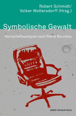 Symbolische Gewalt von Schmidt,  Robert, Woltersdorff,  Volker