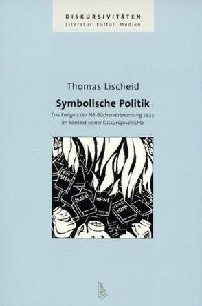 Symbolische Politik von Lischeid,  Thomas
