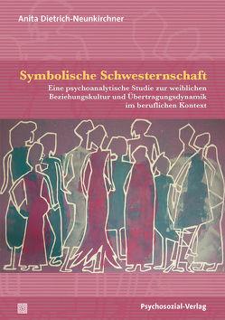 Symbolische Schwesternschaft von Dietrich-Neunkirchner,  Anita